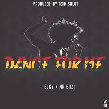 Mr Eazi ft Eugy – Dance For Me