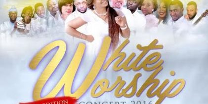 "LAGOS GEARS UP FOR ""WHITE WORSHIP CONCERT 2016"""