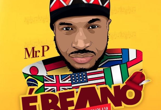 "Mr. P (Peter Psquare) – ""Ebeano"" (Internationally)"