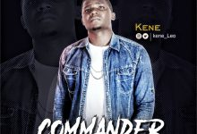 New Music: Kene – Commander