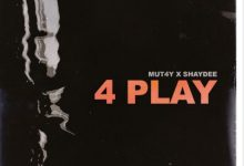 Mut4y ft Shaydee – 4play