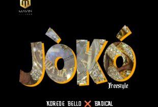 Korede Bello X Badical – Joko freestyle