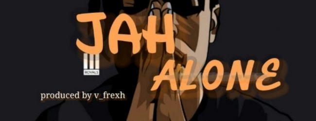 """Marvy_n ft Wiztom – """"Jah Alone"""""""