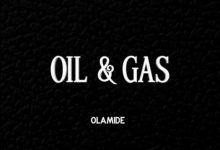 "Olamide – ""Oil & Gas"""