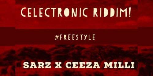"Sarz X Ceeza Milli – ""Freestyle"" (Celectronic Riddim)"