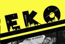 """Kizz Daniel – """"Eko"""" (Prod. By Philkeyz)"""