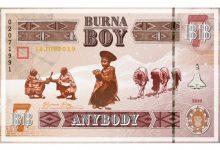 """Burna Boy – """"Anybody"""""""