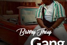 "Barry Jhay – ""Gang Gang"""