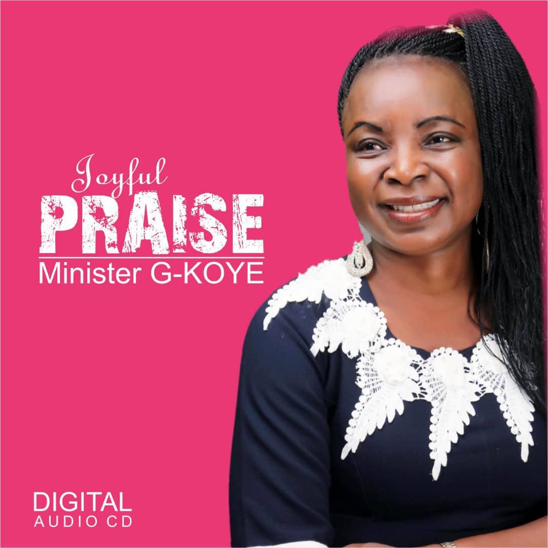 """G-KOYE – """"Joyful praise"""" (Album)"""