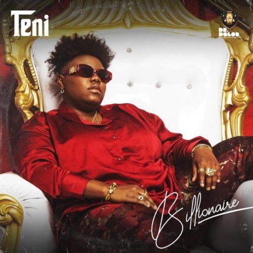 "Teni – ""Billionaire"" (Prod. by Pheelz)"