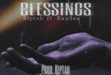 "Keptah – ""Blessings"" ft Kaydee"
