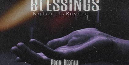 """Keptah – """"Blessings"""" ft Kaydee"""