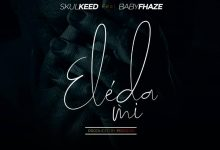 "Skulkeed – ""Eleda Mi"" ft BabyFhaze (prod. by projessi)"
