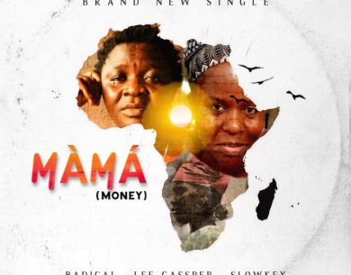 "Badical – ""Mama"" ft Lee Casper & Slowkey"