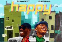 Slowkey x Badical – Happy